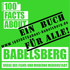 100 FACTS ABOUT Babelsberg